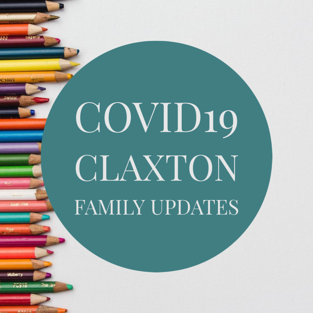 COVID19 Claxton Family Updates