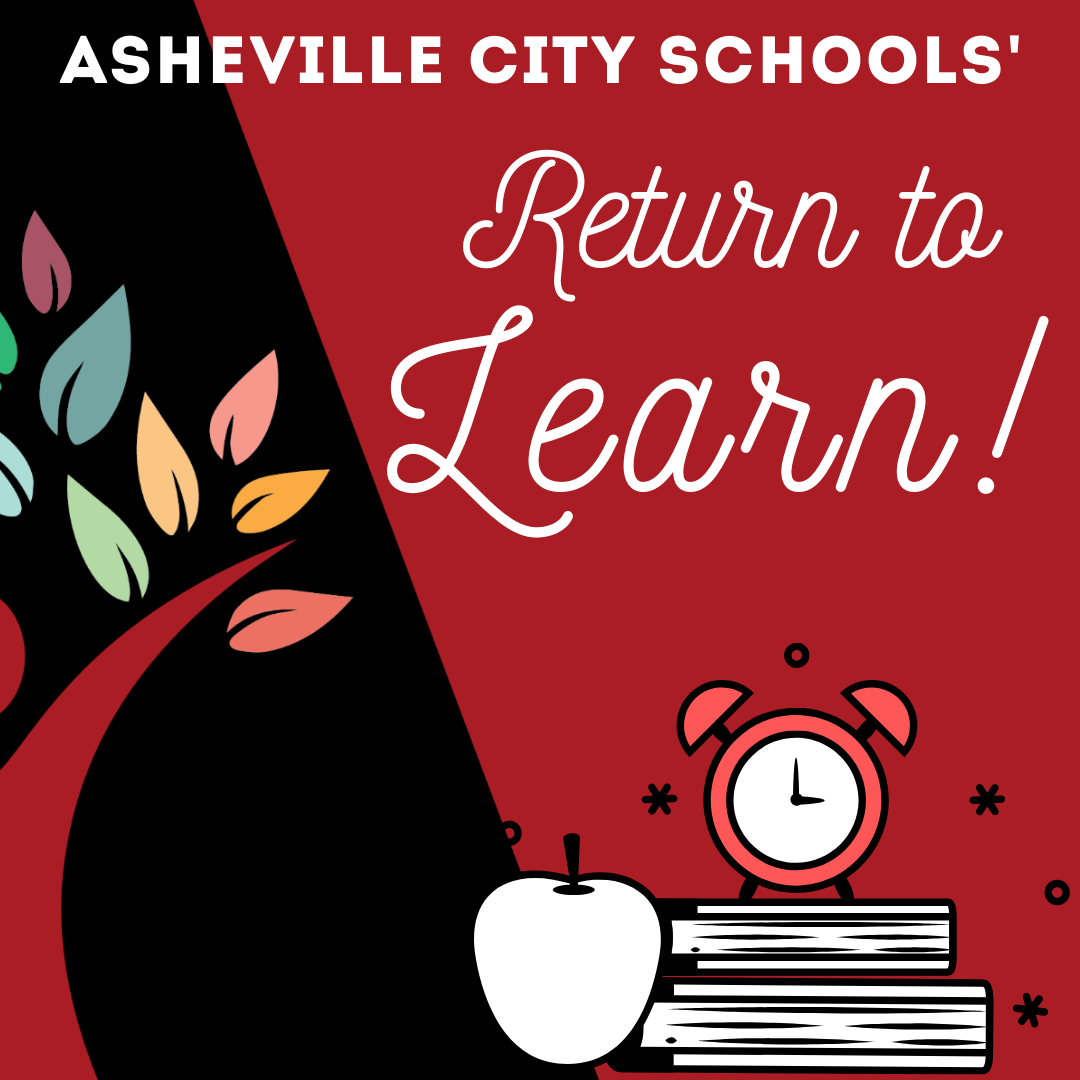 Asheville City Schools' Return to Learn Updates